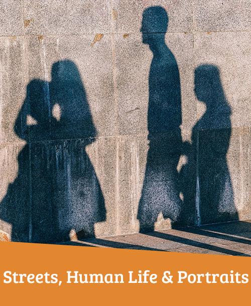 Streets, human life & portraits
